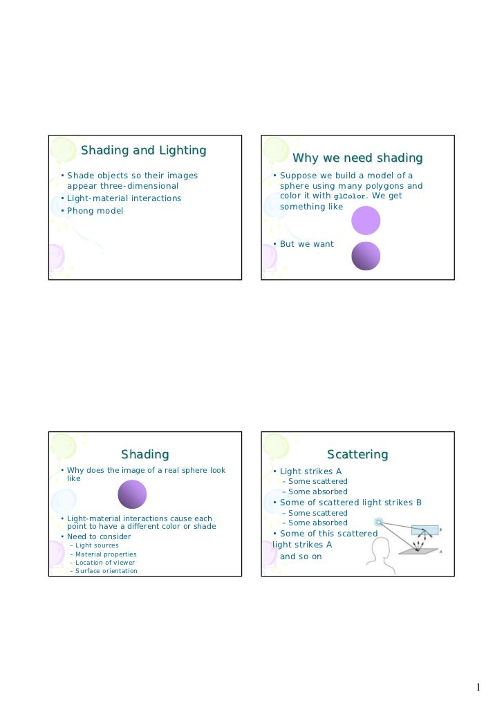Shading and Lighting                                                 Why we need shading• Shade objects so their images   ...