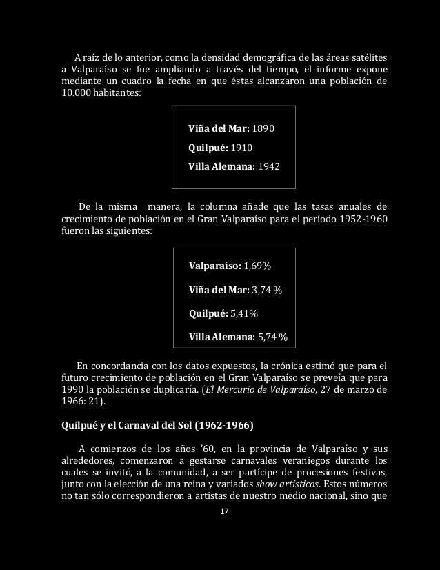 17 A raíz de lo anterior, como la densidad demográfica de las áreas satélites a Valparaíso se fue ampliando a través del t...