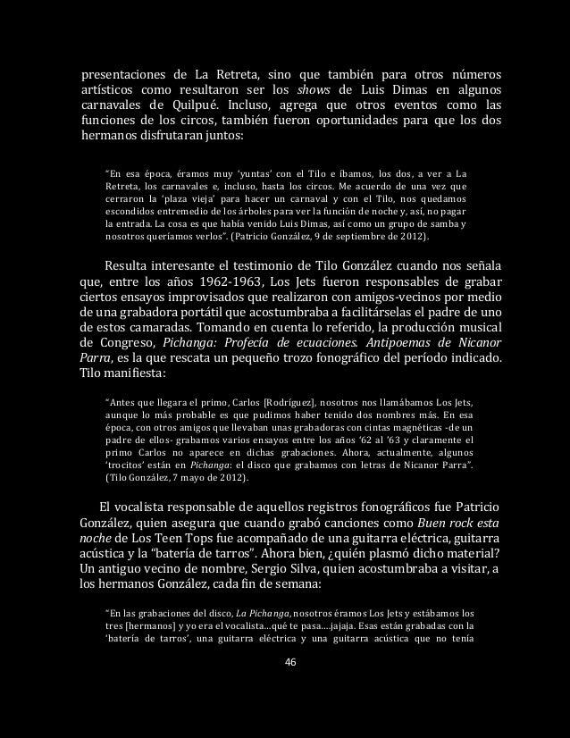 46 presentaciones de La Retreta, sino que también para otros números artísticos como resultaron ser los shows de Luis Dima...
