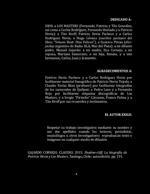 4 DEDICADO A: DIOS; a LOS MASTERS (Fernando, Patricio y Tilo González, así como a Carlos Rodríguez, Fernando Hurtado y a P...