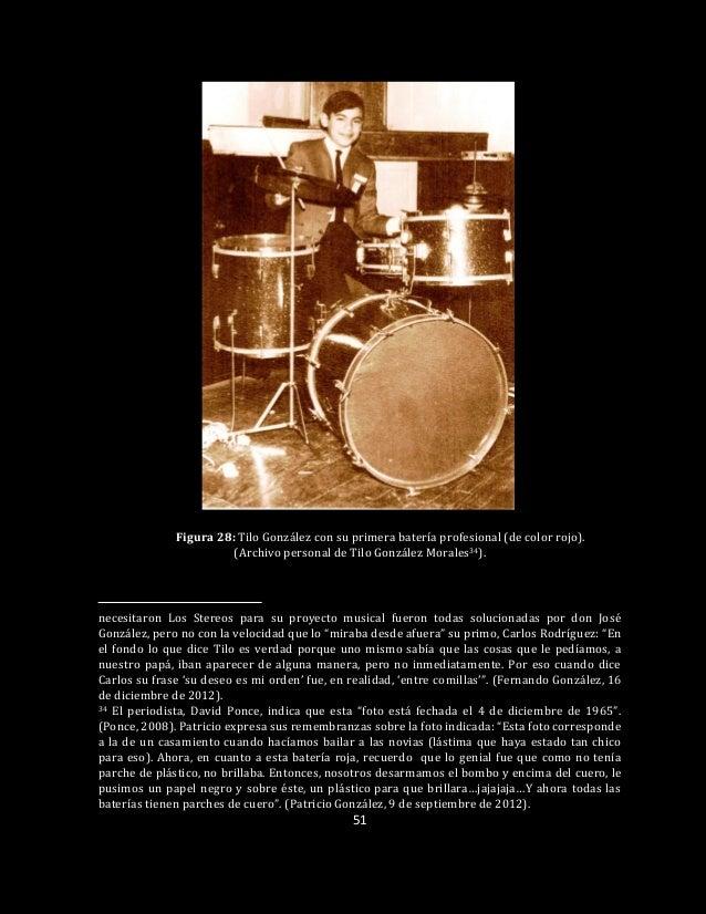 51 Figura 28: Tilo González con su primera batería profesional (de color rojo). (Archivo personal de Tilo González Morales...