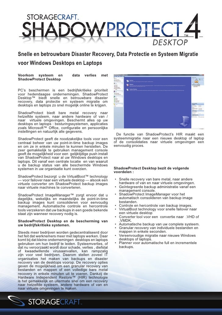 Snelle en betrouwbare Disaster Recovery, Data Protectie en Systeem Migratievoor Windows Desktops en LaptopsVoorkom systeem...