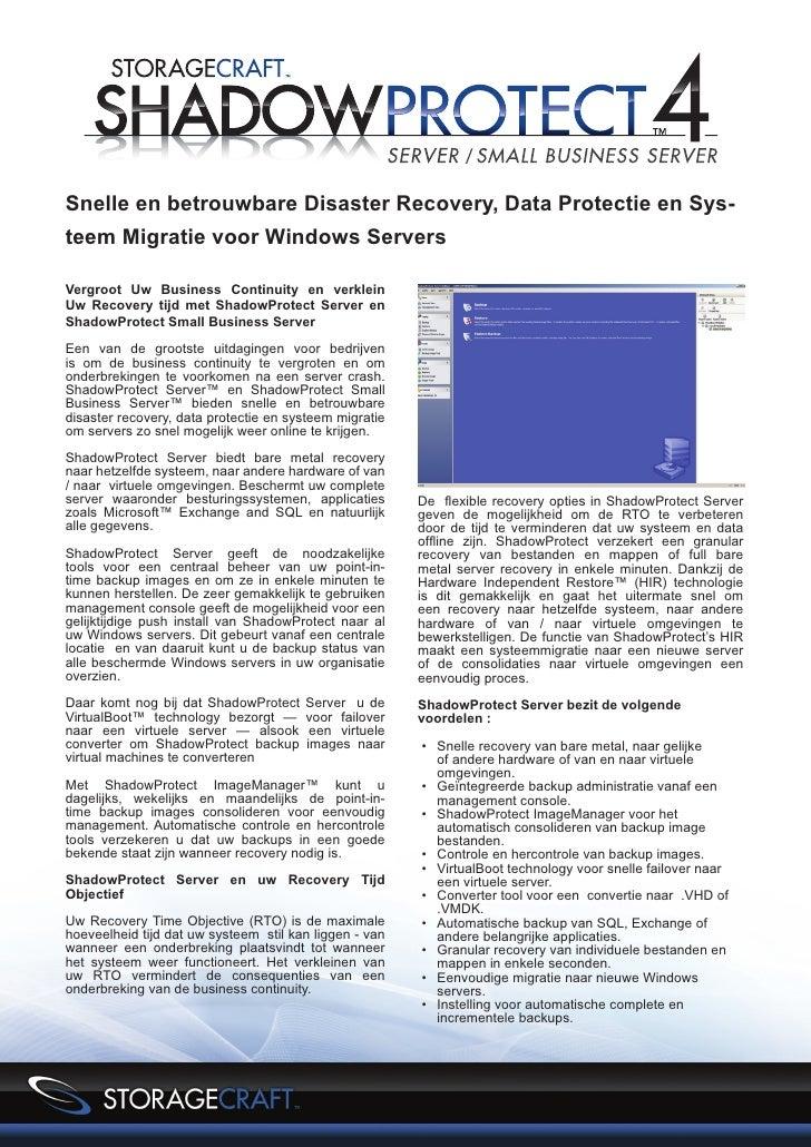 Snelle en betrouwbare Disaster Recovery, Data Protectie en Sys-teem Migratie voor Windows ServersVergroot Uw Business Cont...