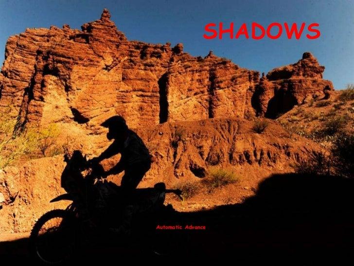 SHADOWS Automatic Advance