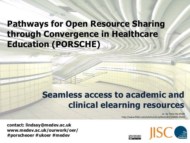 Pathways for Open Resource Sharing through Convergence in Healthcare Education (PORSCHE) Seamless access to academic and c...