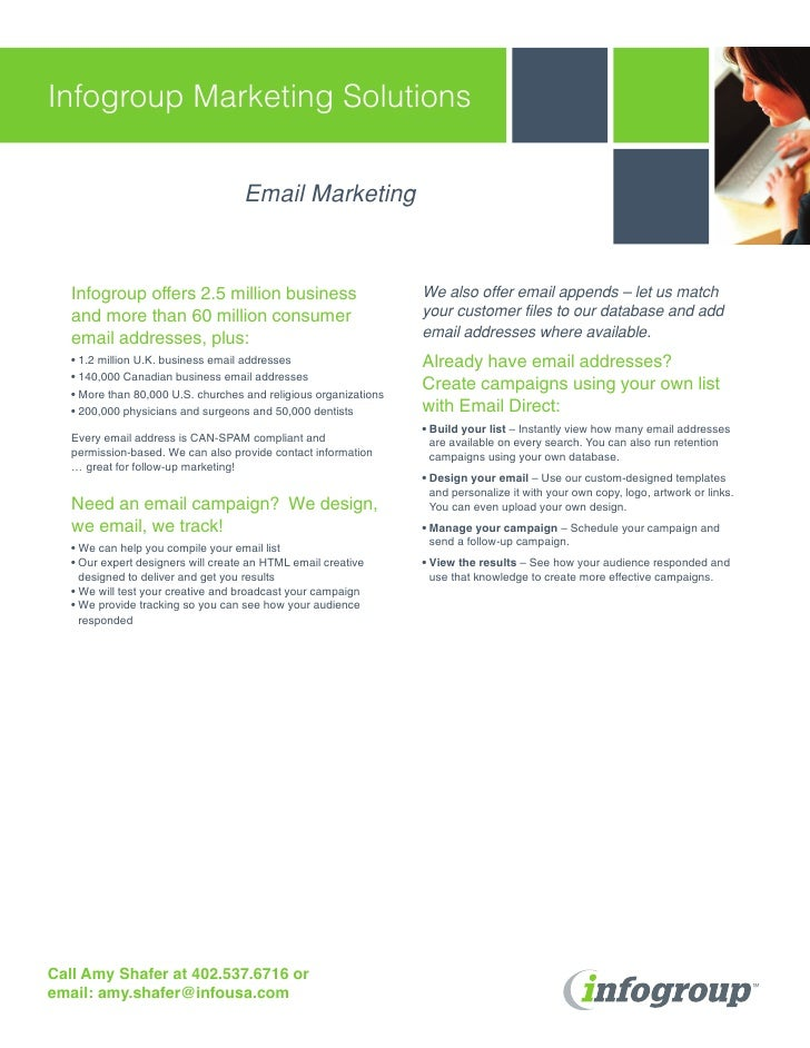 Infogroup Marketing Solutions                                      Email Marketing       Infogroup offers 2.5 million busi...
