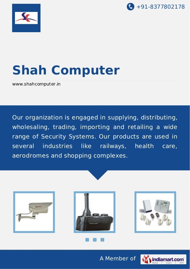 +91-8377802178  Shah Computer www.shahcomputer.in  Our organization is engaged in supplying, distributing, wholesaling, tr...