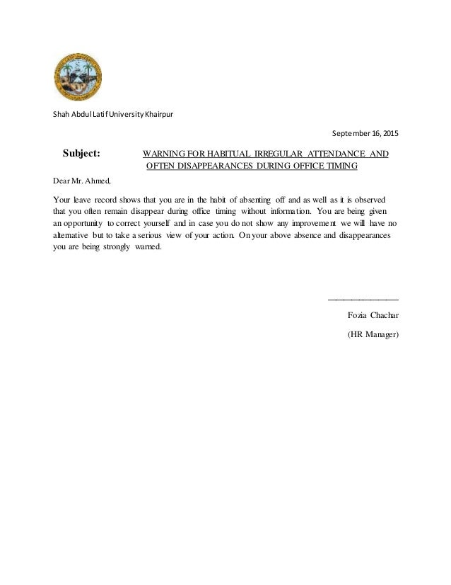 Warning for habitual irregular attendance and often disappearances du disappearances during office timing shah abdul latif universitykhairpur september162015 subject warning for habitual irregular attendance and often spiritdancerdesigns Gallery