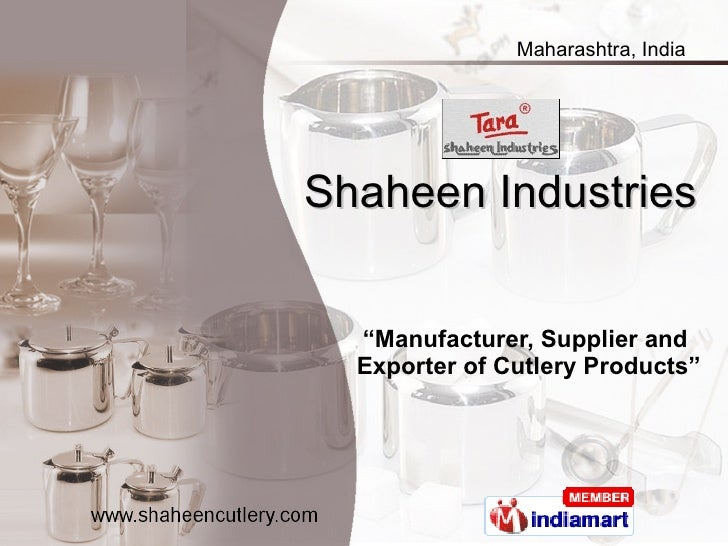 """Shaheen Industries """" Manufacturer, Supplier and  Exporter of Cutlery Products"""""""