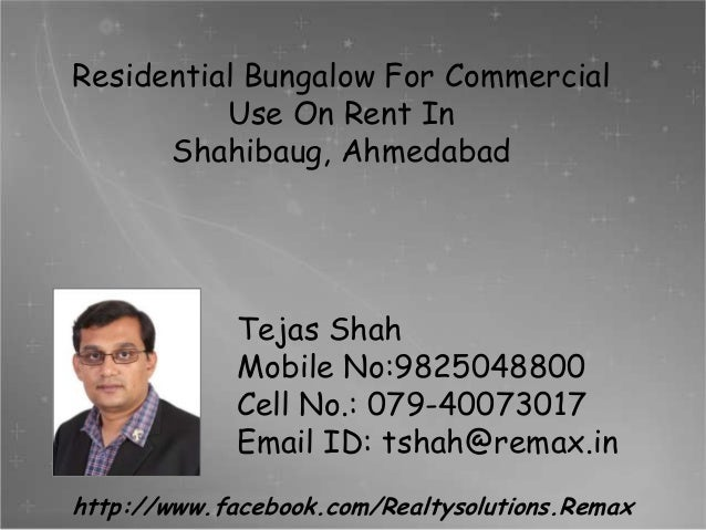 Residential Bungalow For Commercial Use On Rent In Shahibaug, Ahmedabad  Tejas Shah Mobile No:9825048800 Cell No.: 079-400...