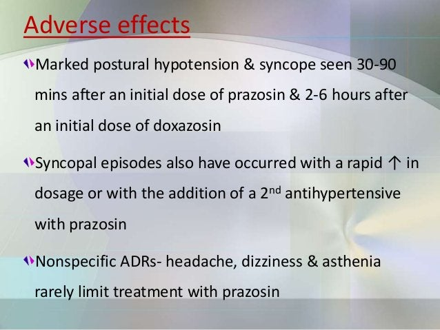 Benign Prostatic Hyperplasia (BPH) Prazosin ↓ resistance in some patients with impaired bladder emptying caused by prostat...
