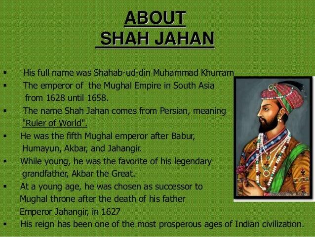 Full Name: Shah Jahan