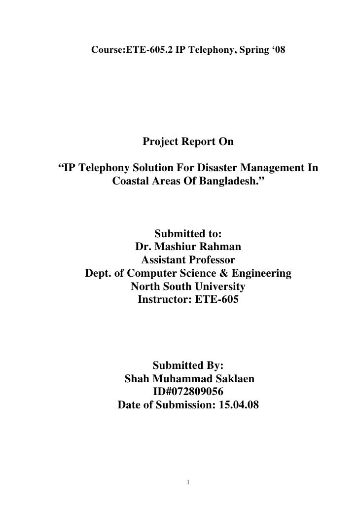 "Course:ETE-605.2 IP Telephony, Spring '08                     Project Report On  ""IP Telephony Solution For Disaster Manag..."