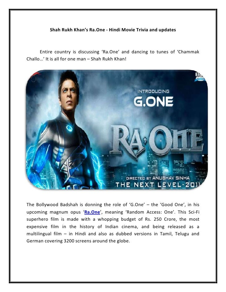 Shah Rukh Khan's Ra.One - Hindi Movie Trivia and updates      Entire country is discussing 'Ra.One' and dancing to tunes o...