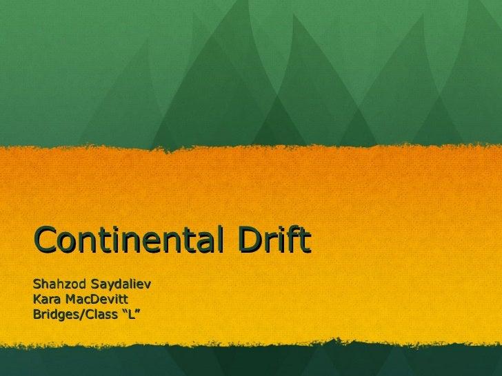 "Continental DriftShahzod SaydalievKara MacDevittBridges/Class ""L"""