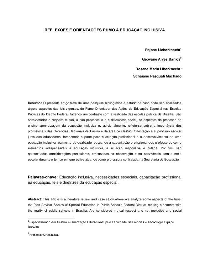 REFLEXÕES E ORIENTAÇÕES RUMO À EDUCAÇÃO INCLUSIVA Rejane Lieberknecht1 Geovane Alves Barros2 Rosane Maria Liberknecht³ Sch...