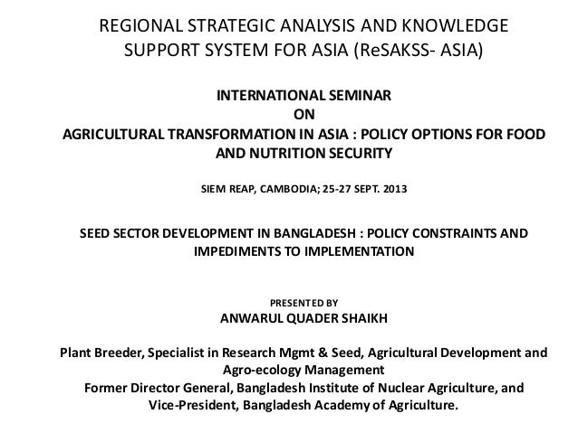 REGIONAL STRATEGIC ANALYSIS AND KNOWLEDGE SUPPORT SYSTEM FOR ASIA (ReSAKSS- ASIA) INTERNATIONAL SEMINAR ON AGRICULTURAL TR...