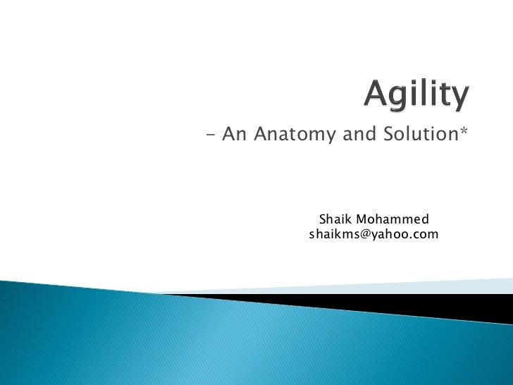 - An Anatomy and Solution*           Shaik Mohammed          shaikms@yahoo.com