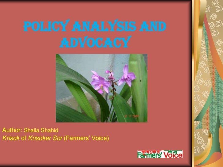 Policy Analysis and Advocacy<br />Author: ShailaShahid<br />Krisok of KrisokerSor(Farmers' Voice)<br />
