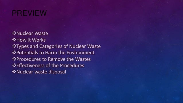 The importance of isolation of radioactive wastes