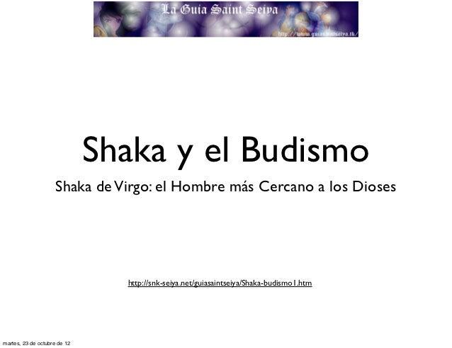 Shaka y el Budismo                     Shaka de Virgo: el Hombre más Cercano a los Dioses                                h...