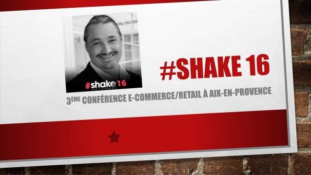 DESIGN LE PASSAGE DE FRANCE DIGITALE PENDANT LA CONFÉRENCE SHAKE