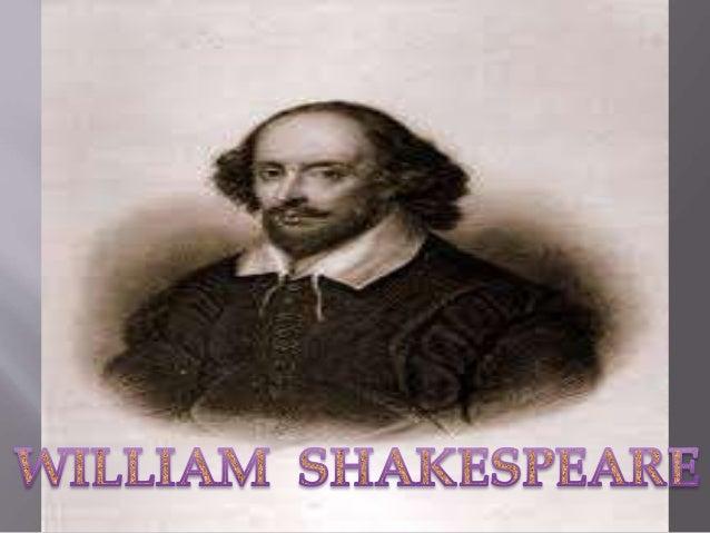 William Shakespeare  Works & his life –  How did he do this?  Genius & training  Genius – 2 influences – little villag...