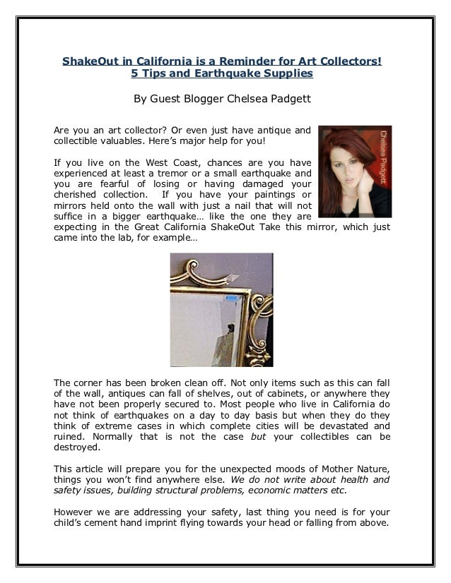 ShakeOut in California is a Reminder for Art Collectors!            5 Tips and Earthquake Supplies                 By Gues...