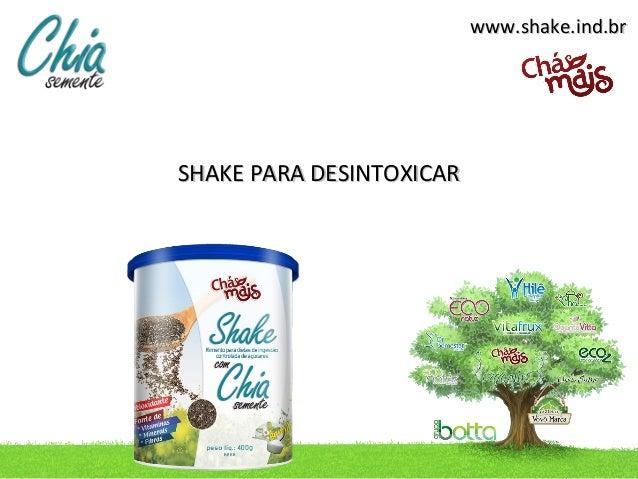 www.shake.ind.brSHAKE PARA DESINTOXICAR