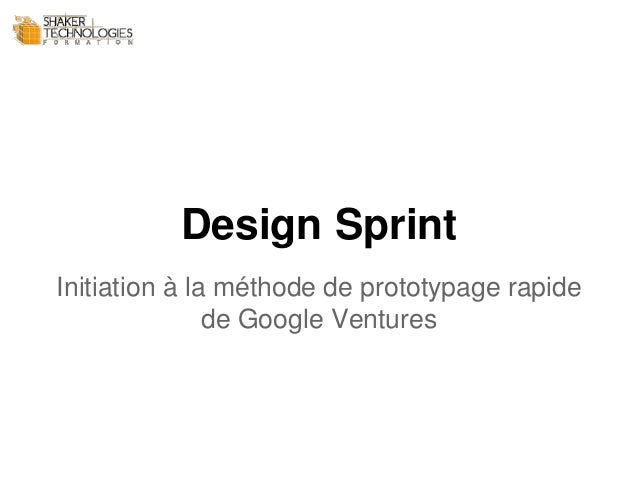 Design Sprint Initiation à la méthode de prototypage rapide de Google Ventures