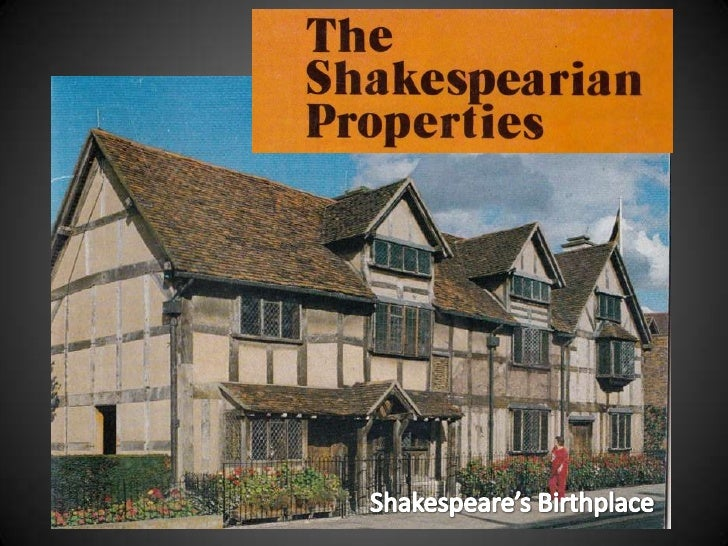 Shakespeare's Birthplace<br />