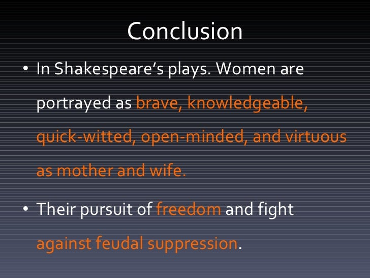 shakespeare portrays about women Essays and criticism on william shakespeare - shakespeare's representation of women.