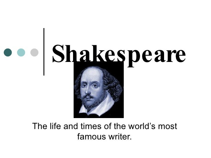 Shakespeare The life and times of the world's most famous writer.