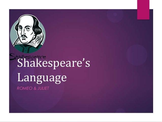 Shakespeare'sLanguageROMEO & JULIET