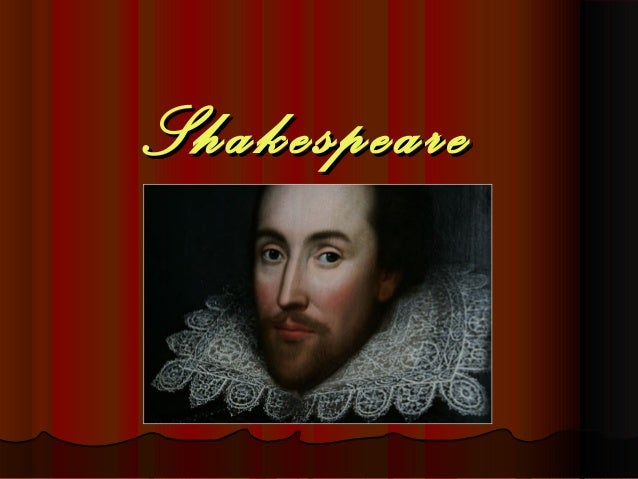 ShakespeareShakespeare