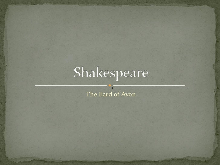 The Bard of Avon