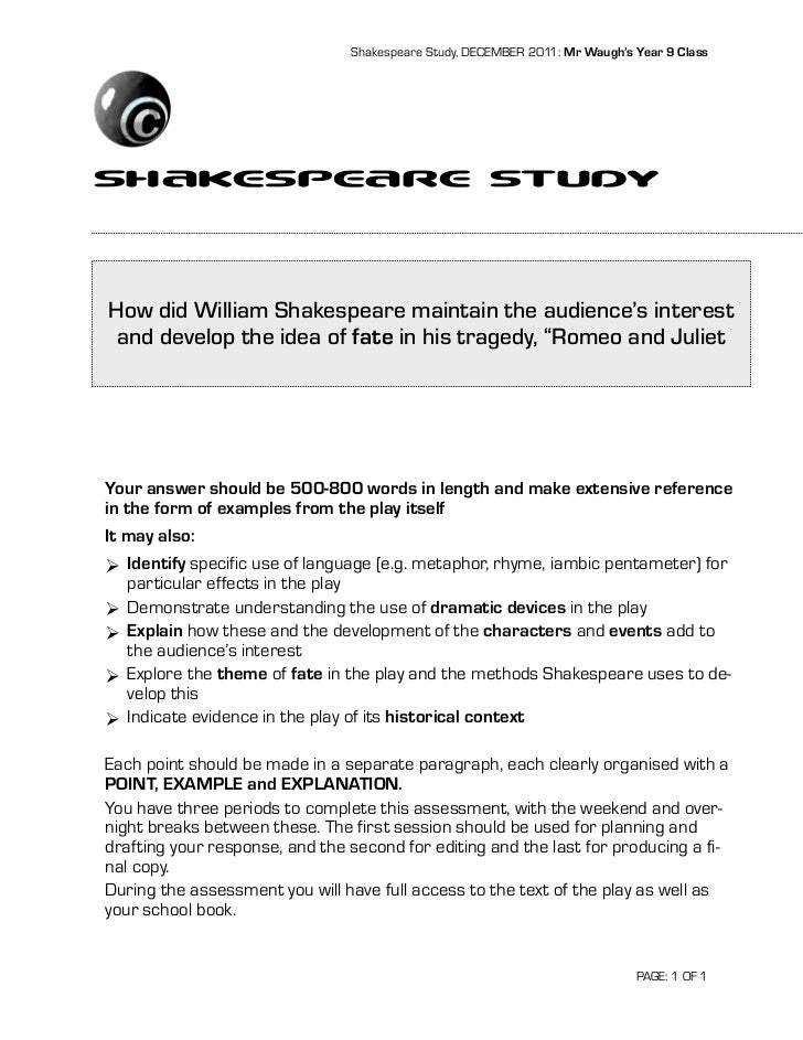 Shakespeares Romeo And Juliet Essay Question Shakespeares Romeo And Juliet Essay Question Shakespeare Study December   Mr Waughs Year  Classshakespeare Studyhow Did William Shakespeare