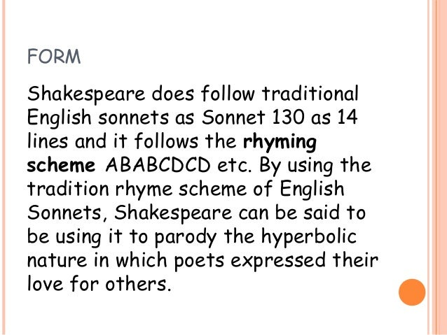 an overview of sonnet 130 Sonnet 30 is one of the 154 sonnets written by the english poet and playwright william shakespeare it was published in the quarto in 1609  it divides the sonnet into two parts: the.