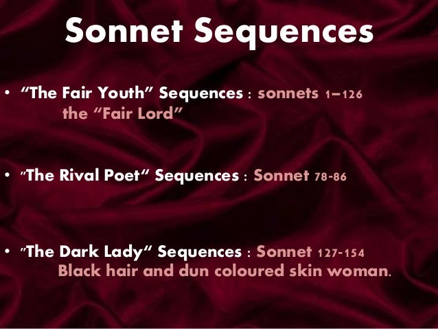 the dark lady in sonnet 131 by william shakespeare But the speaker in shakespeare sonnet 130 shows that he will not be comparing  shakespeare sonnet 131:  it is an interesting sonnet the dark.