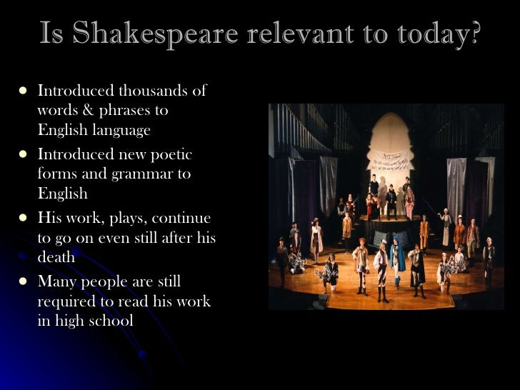 Six reasons Shakespeare remains relevant 400 years after his death