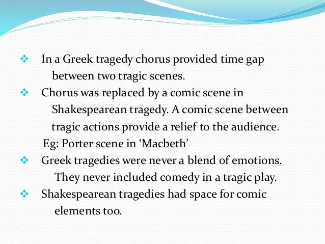 A comparison of sophocles oedipus the king and shakespeares macbeth as examples of classical tragedy