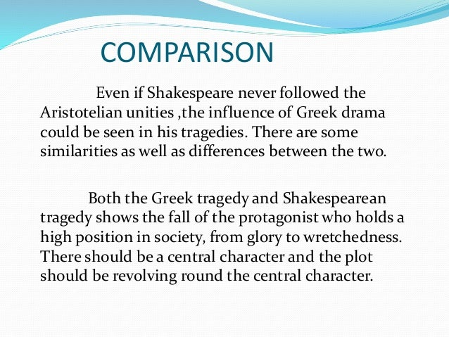 similarities between greek tragedy and elizabethan tragedy