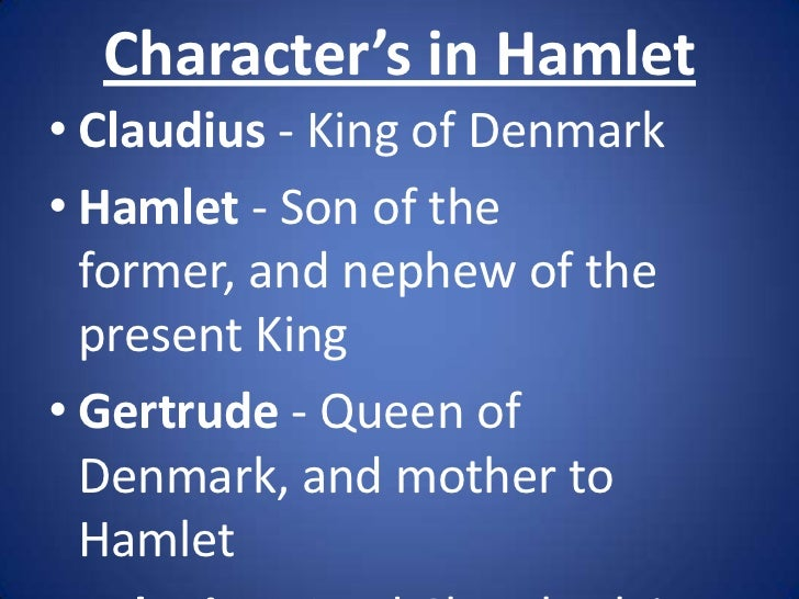 hamlets character as his destiny Character is destiny in shakespeare's hamlet shakespearean tragedy presents the tragedy of a hero in terms of tragic flaw in the character of the hero.
