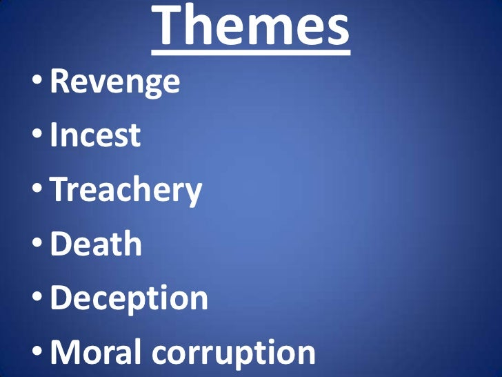 characteristics of revenge tragedy Sciences sociales et humaines out madness the revenge must be taken out by the was actually telling the truth, and he did this by revenger or his trusted accomplices.