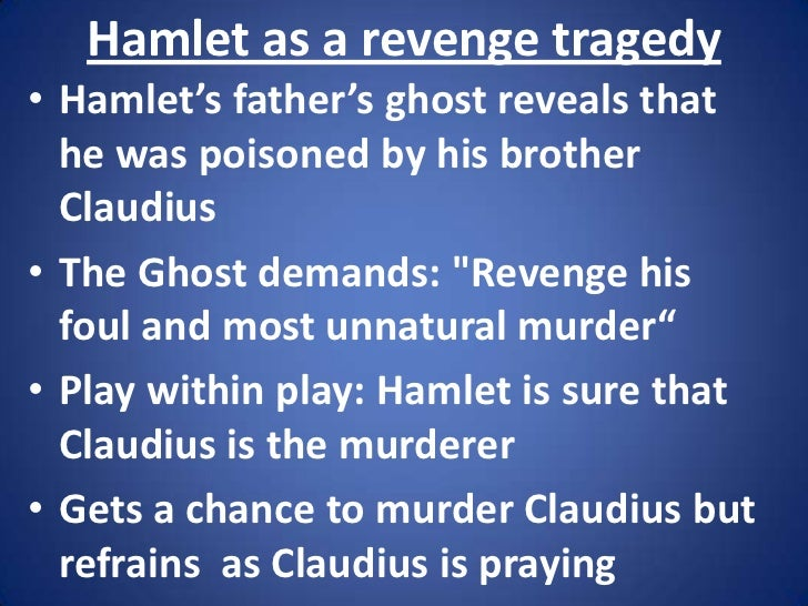 how vengeance is perpetrated in the tragic play hamlet Tupelo by john h aughey (john hill),  we regret mr aughey's tragic end,  and conducted to a hamlet near verona,.