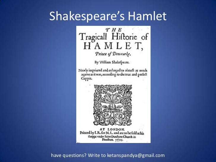 the issue of fathers death in hamlet by william shakespeare Hamlet by william shakespeare  increasingly threatening after the death of king hamlet  hamlet mirrors the social issues presented in the elizabethan age.
