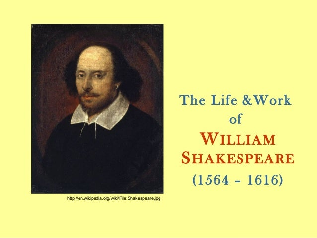 william shakespeare life and works summary