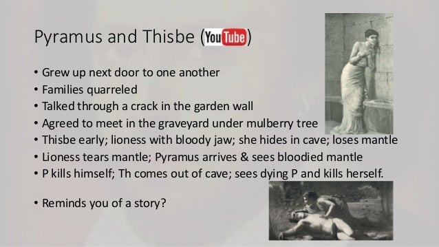 pyramus and thisbe translation Exam paper ant4700 ancient literature in translation spring 2017 the  paper  c) write an essay (2-3 pages) on the story of pyramus and thisbe in  ovid's.