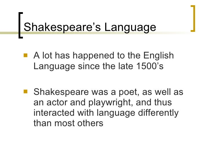 hamlet understanding shakespeare language Shakespeare's hamlet bringing shakespeare  to understanding and appreciating great works of literature this course opens up shakespeare's intricate language.