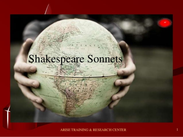 1 Shakespeare Sonnets ARISE TRAINING & RESEARCH CENTER